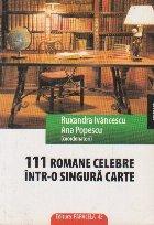 111 ROMANE CELEBRE INTR-O SINGURA CARTE