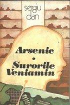 Arsenic. Surorile Veniamin