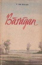 Baragan, Volumul I