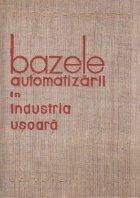 Bazele automatizarii industria usoara