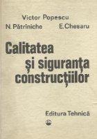 Calitatea si siguranta constructiilor - Evitarea, depistarea si remedierea defectelor cu exemple