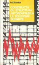Constructii cu structura autoadaptabila la solicitari seismice (traducere din limba rusa)