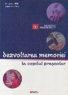 Dezvoltarea memoriei copilul prescolar