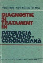Diagnostic si tratament in patologia miocardocoronariana