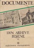 Documente din arhive iesene, Volumul al III-lea - Documente literare