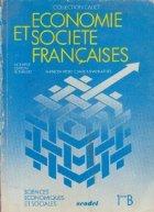 Economie et Societe Francaises, 1ere B