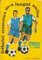 Fotbalul craiovean de-a lungul anilor