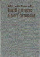 Functii monogene pe algebre comutative