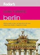 GHID TURISTIC FODOR'S - BERLIN
