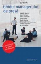 Ghidul managerului de presa. 8 profesionisti ai presei din Romania
