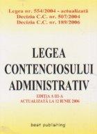 Legea contenciosului administrativ - editia a III-a (actualizata la 12 iunie 2006)