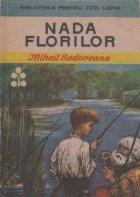 Nada Florilor - Amintirile unui pescar cu undita