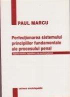 Perfectionarea sistemului principiilor fundamentale ale