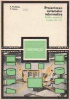 Proiectarea sistemelor informatice. Cadru general, studiu de caz