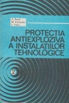 Protectia antiexploziva instalatiilor tehnologice Volumul