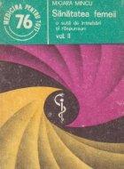 Sanatatea femeii - O suta de intrebari si raspunsuri, Volumul al II-lea