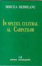 spatiul cultural Carpatilor