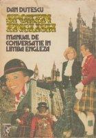 Spoken English - Manual de conversatie in limba engleza, Volumele I si II