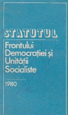 Statutul Frontului Democratiei si Unitatii Socialiste