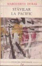 Stavilar la Pacific