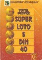Totul despre Super Loto 5/40