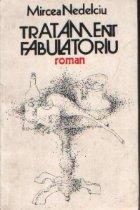 Tratament fabulatoriu - Roman