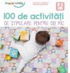 100 Activitati stimulare pentru cei