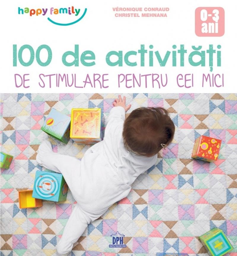 100 de Activitati de stimulare pentru cei mici