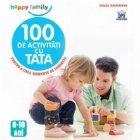 100 de activitati cu tata pentru a crea momente de tandrete
