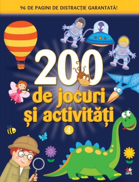 200 de jocuri și activități. Vol. 4