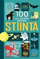 100 de lucruri despre știință