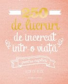 250 de lucruri de încercat într-o viață - pentru cupluri