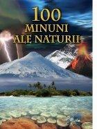100 Minuni ale naturii