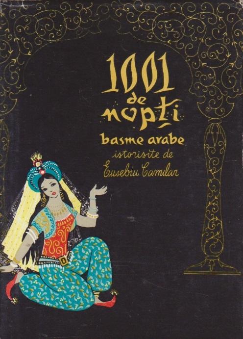 1001 de nopti - Basme arabe istorisite de Eusebiu Camilar, Volumul al IV-lea