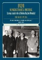 1939. Numărătoarea inversă. Europa înainte de Al Doilea Război Mondial