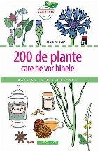 200 de plante care ne vor binele