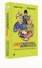 1989  Principiul dominoului. Prabusirea regimurilor comuniste europene