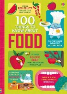 100 things know about food