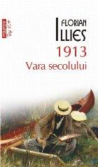 1913. Vara secolului (ediție de buzunar)