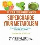 100 Ways Supercharge Your Metabolism