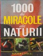 1000 de miracole al Naturii