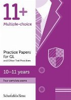 11+ Practice Papers for GL and Other Test Providers, Ages 10