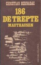 186 de trepte Mauthausen