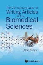 21st Century Guide To Writing Articles In The Biomedical Sci