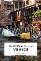 500 Hidden Secrets of Venice