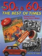50s 60s: The Best Times