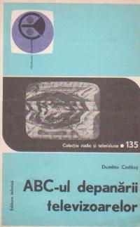 ABC-ul depanarii televizoarelor, Volumul I si II