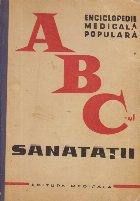 ABC-ul Sanatatii - Enciclopedie medicala populara