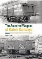 Acquired Wagons of British Railways Volume 2