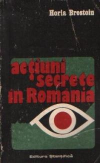 Actiuni secrete in Romania - In preajma si la inceputul celui de al doilea razboi mondial